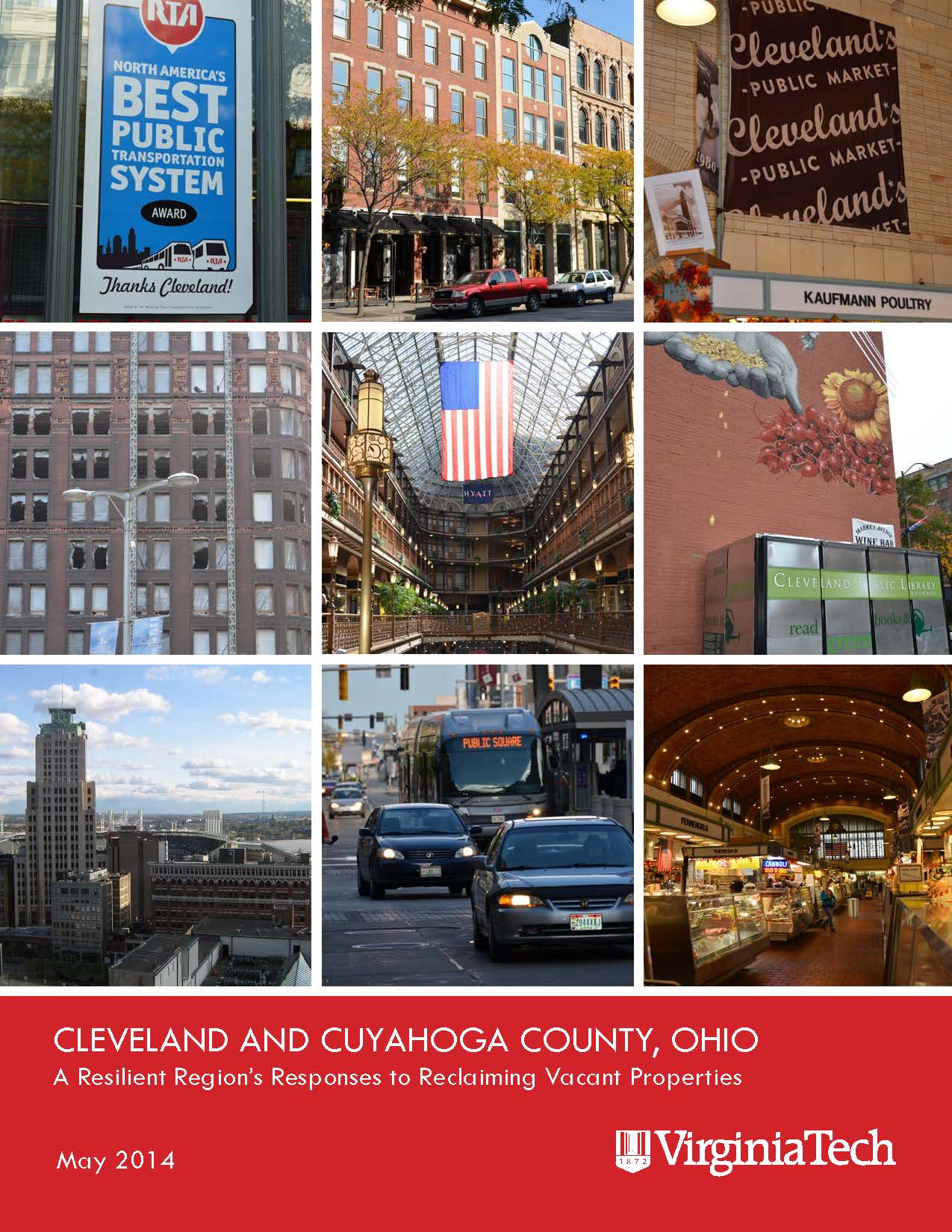Cleveland and Cuyahoga County, Ohio: A Resilient Region's Responses to Reclaiming Vacant Properties